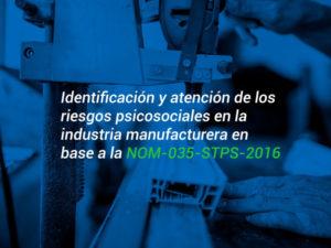 identificacion-y-atencion-de-los-riesgos-psicosociales-en-la-industria-manufacturera-en-base-a-la-NOM-curso-revista-vsm
